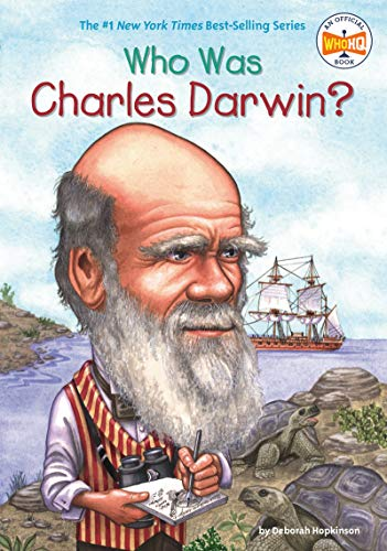 Who Was Charles Darwin? By Deborah Hopkinson