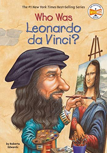 Who Was Leonardo da Vinci? von Roberta Edwards
