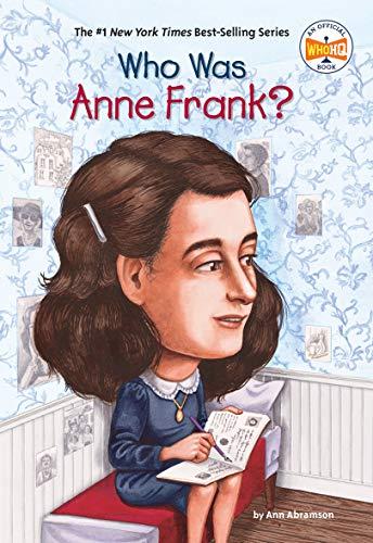 Who Was Anne Frank? von Ann Abramson
