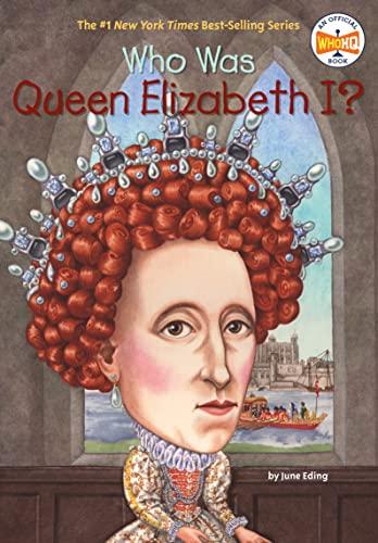 Who Was Queen Elizabeth? von June Eding