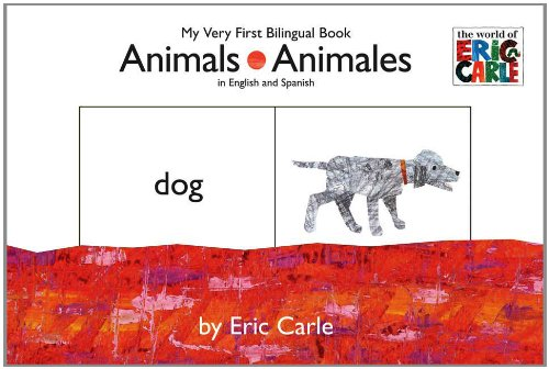 Animals/Animales By Eric Carle