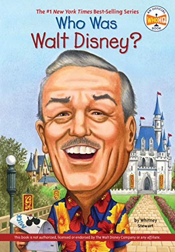 Who Was Walt Disney? By Whitney Stewart