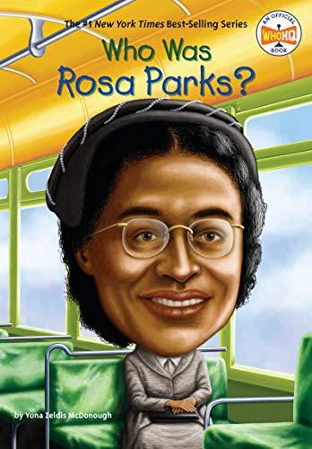 Who Was Rosa Parks? von Yona Zeldis McDonough