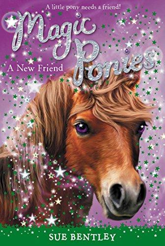 A New Friend #1 von Sue Bentley