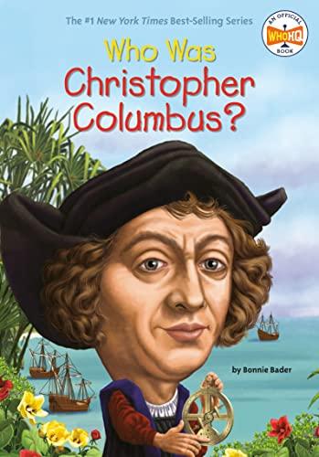 Who Was Christopher Columbus? von Bonnie Bader