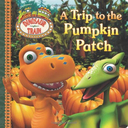 A Trip to the Pumpkin Patch By Grosset & Dunlap