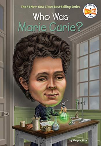 Who Was Marie Curie? von Megan Stine