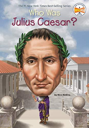 Who Was Julius Caesar? von Nico Medina