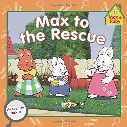 Max to the Rescue By Grosset & Dunlap