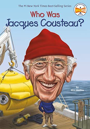 Who Was Jacques Cousteau? von Nico Medina
