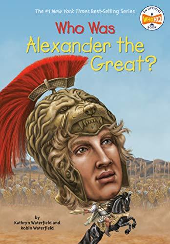 Who Was Alexander the Great? von Kathryn Waterfield