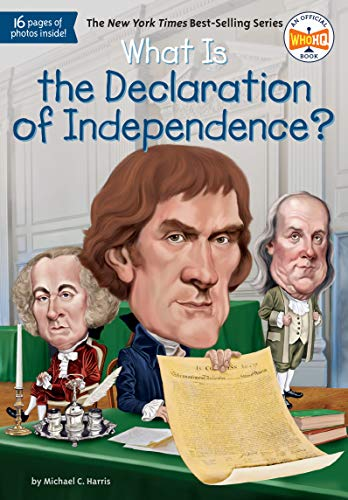 What Is the Declaration of Independence? von Michael C. Harris