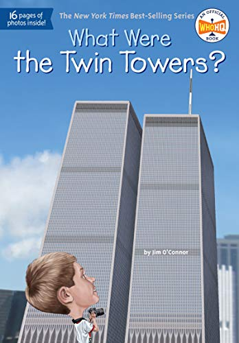 What Were the Twin Towers? von Jim O'Connor