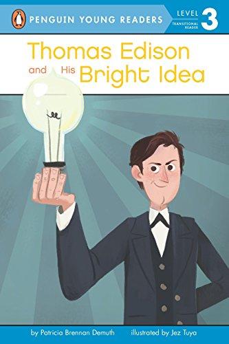 Thomas Edison and His Bright Idea von Patricia Brennan Demuth