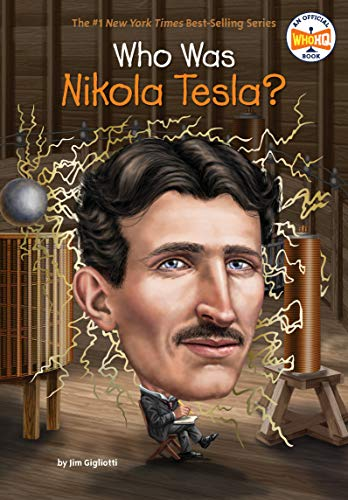 Who Was Nikola Tesla? von Jim Gigliotti