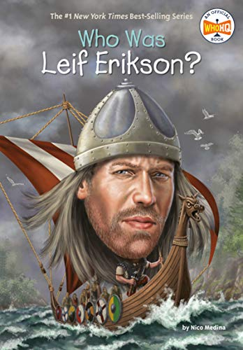 Who Was Leif Erikson? By Nico Medina
