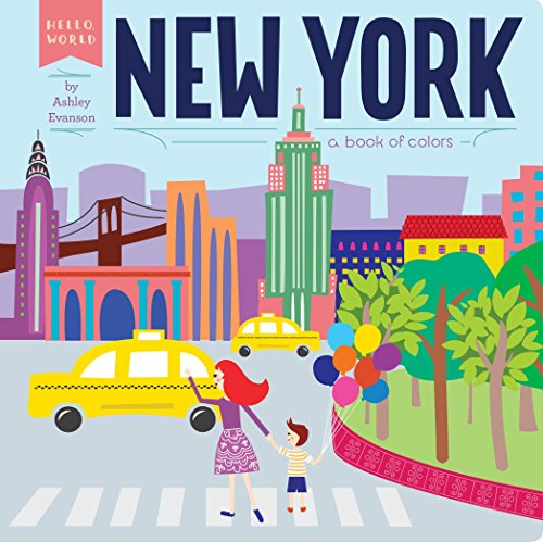 New York: A Book of Colors: Hello World By Ashley Evanson