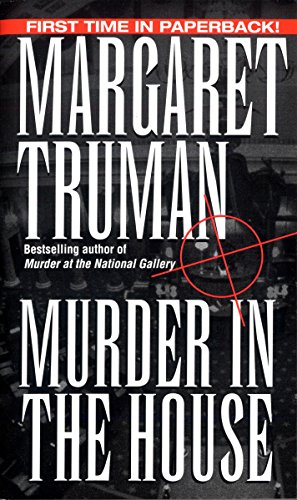 Murder in the House By Margaret Truman