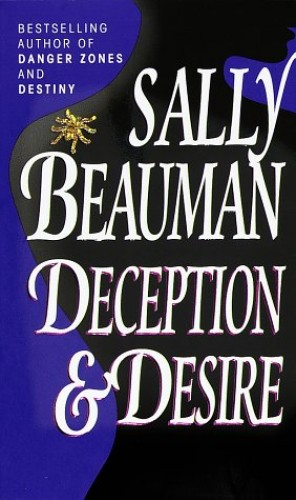 Deception and Desire By Sally Beauman