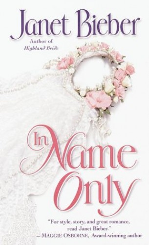 In Name Only By Janet Bieber
