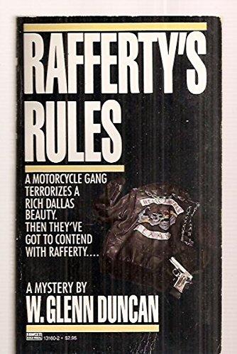 Rafferty's Rules By W Glenn Duncan