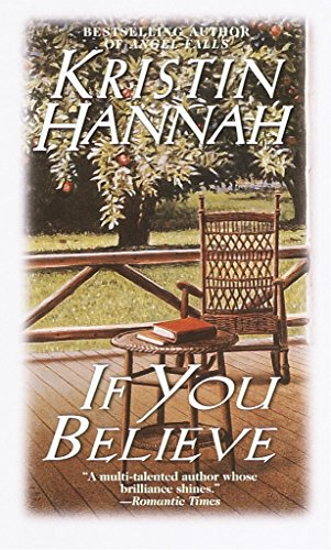 If You Believe By Kristin Hannah