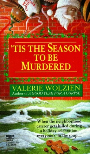 Tis the Season to be Murdered By Valerie Wolzien
