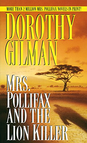 Mrs Pollifax and the Lion Killer By D. Gilman