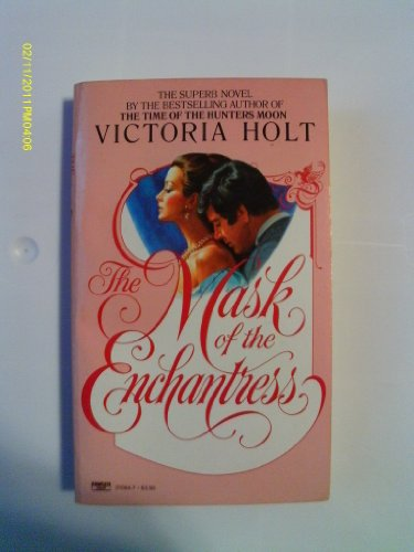 Mask of the Enchantress By Victoria Holt