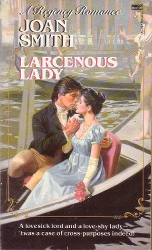 Larcenous Lady By Joan Smith