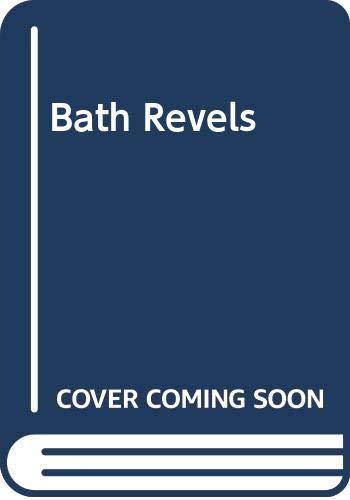 Bath Revels By Rachelle Edwards