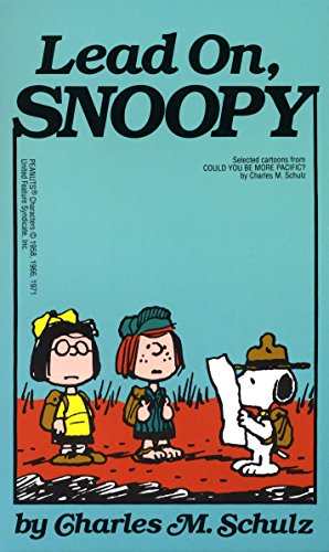 Lead On Snoopy By Charles M. Schulz