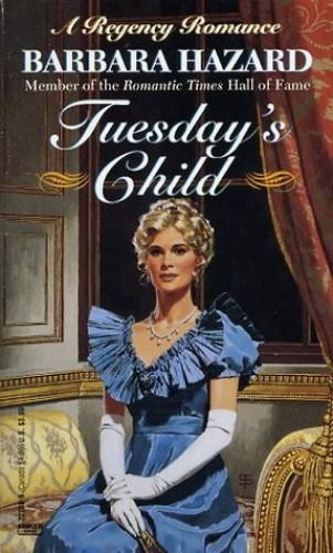Tuesday's Child By Barbara Hazard