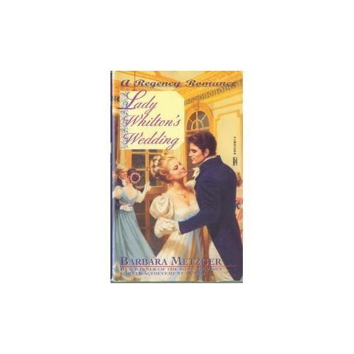 Lady Whilton's Wedding By Barbara Metzger