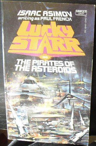 Lucky Starr / Pirate By Asimov