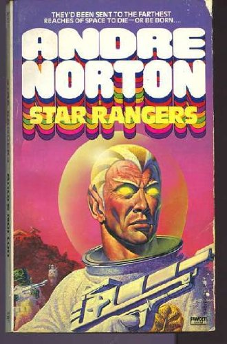 Star Rangers By Andre Norton