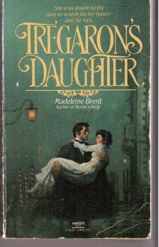 Tregarons Daughter By Madeline Brent