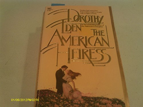 American Heiress By Dorothy Eden