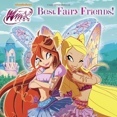 Best Fairy Friends! By Mary Tillworth