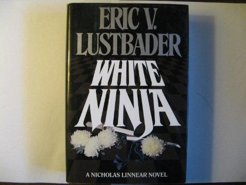 White Ninja By Eric Van Lustbader