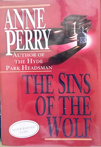 The Sins of the Wolf By Anne Perry (Head of St Giles Junior School in Warwickshire UK)