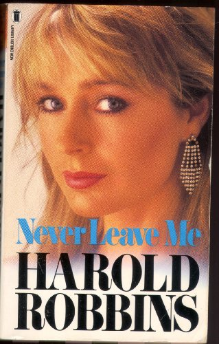 Never Leave Me By Harold Robbins