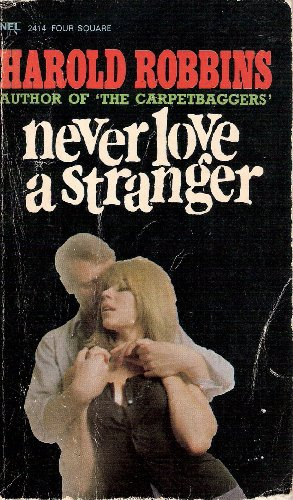 Never Love A Stranger By No Author Provided