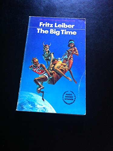 Big Time By Fritz Leiber