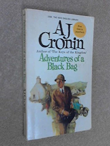 Adventures of a Black Bag By A. J. Cronin
