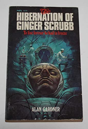 Hibernation of Ginger Scrubb By Alan Gardner
