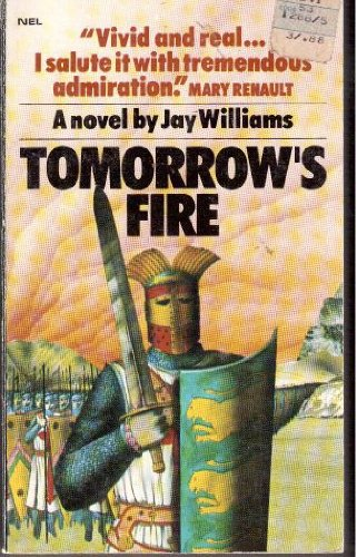 Tomorrow's Fire By Jay Williams