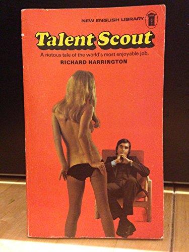 Talent Scout By Richard Harrington