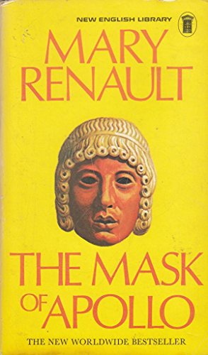 Mask of Apollo By Mary Renault