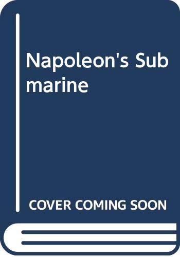 Napoleon's Submarine By Vaughan Wilkins